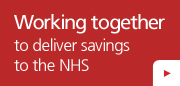 Working together to deliver savings to the NHS